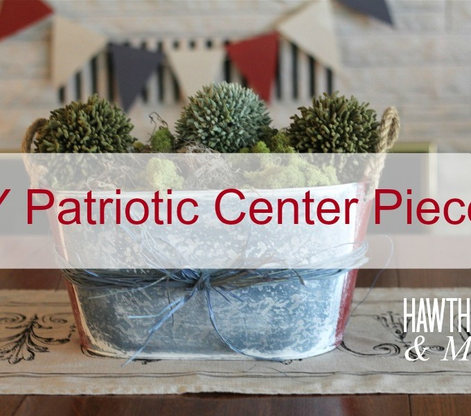 DIY Patriotic Center Piece