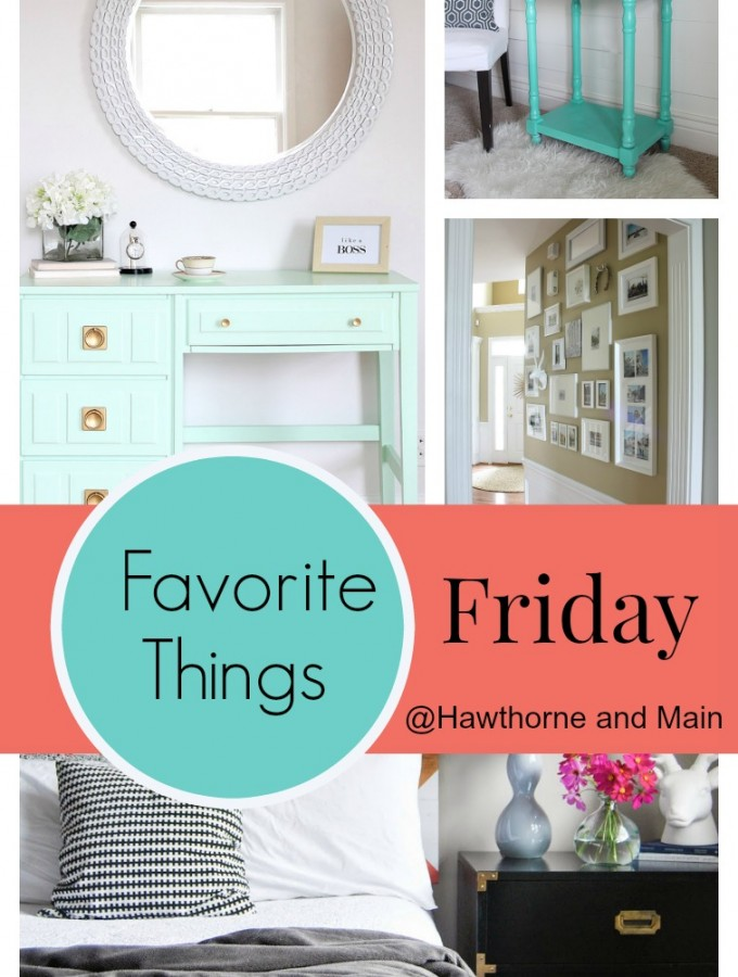 Favorite Things Friday #5