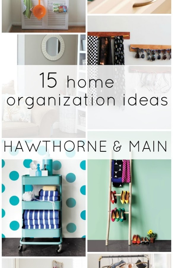 15 Home Organization Ideas