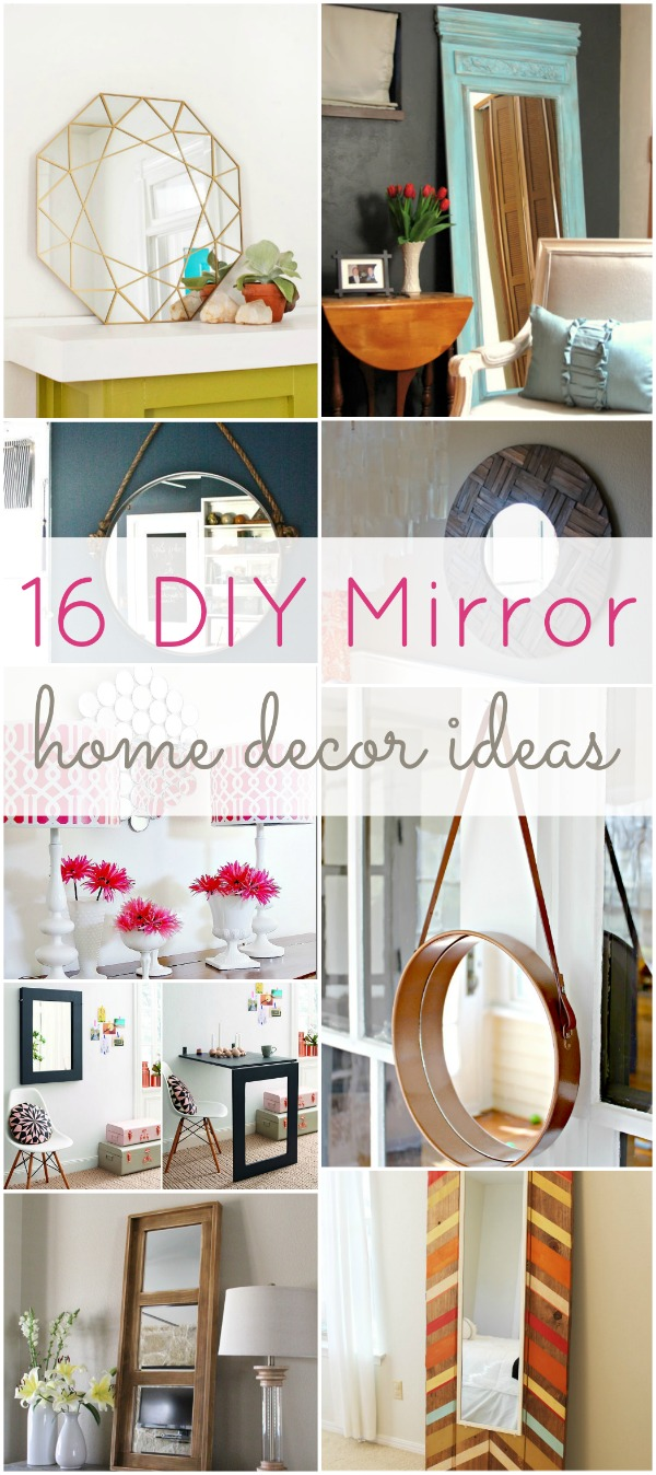 16 diy mirror home decor ideas hawthorne and main for Pinterest crafts for home decor