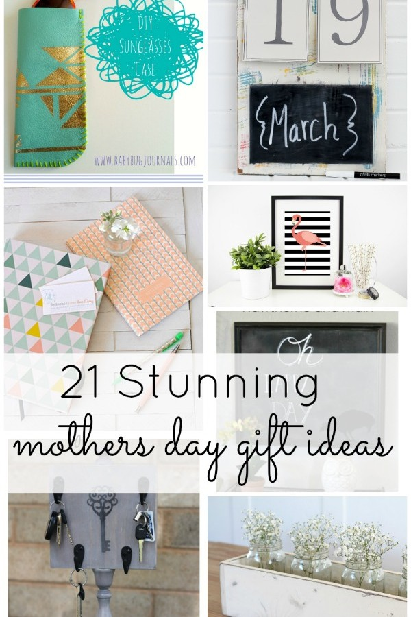 21 Stunning Mothers Day Gift Ideas