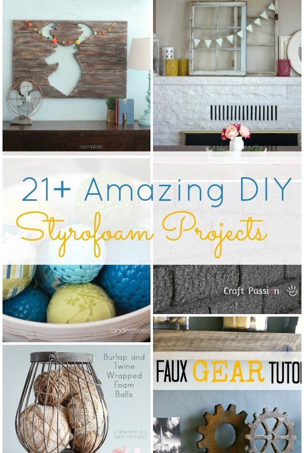 21+ Amazing DIY Styrofoam Projects