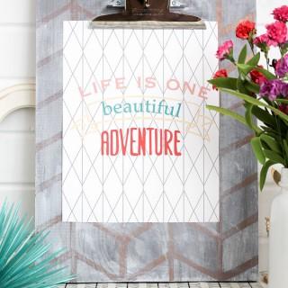 life+is+one+beautiful+adventure+free+printable 4