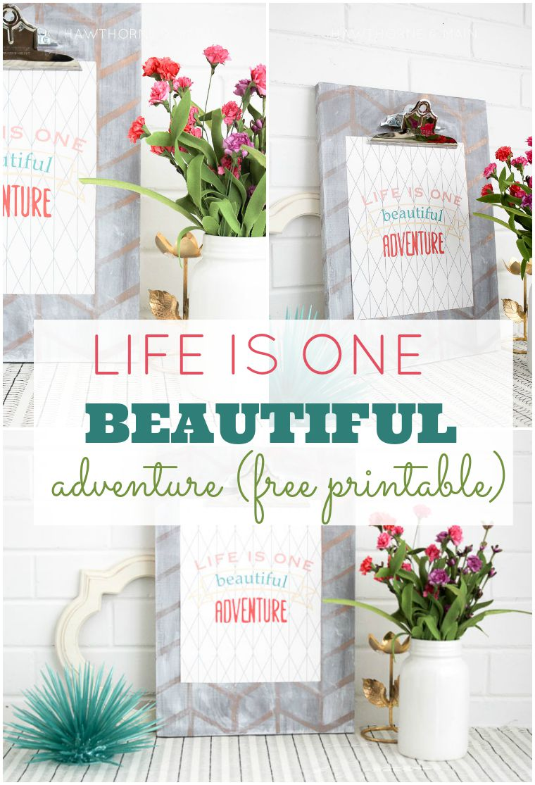life+is+one+beautiful+adventure+free+printable title