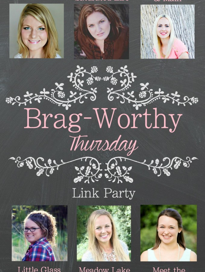 Brag Worthy Thursday-3