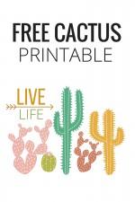 LIVE LIFE- FREE CACTUS PRINTABLE