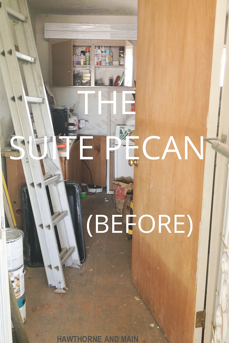 The before pictures of- The Suite Pecan, our apartment addition. Come take a peek at the horrible before pictures.