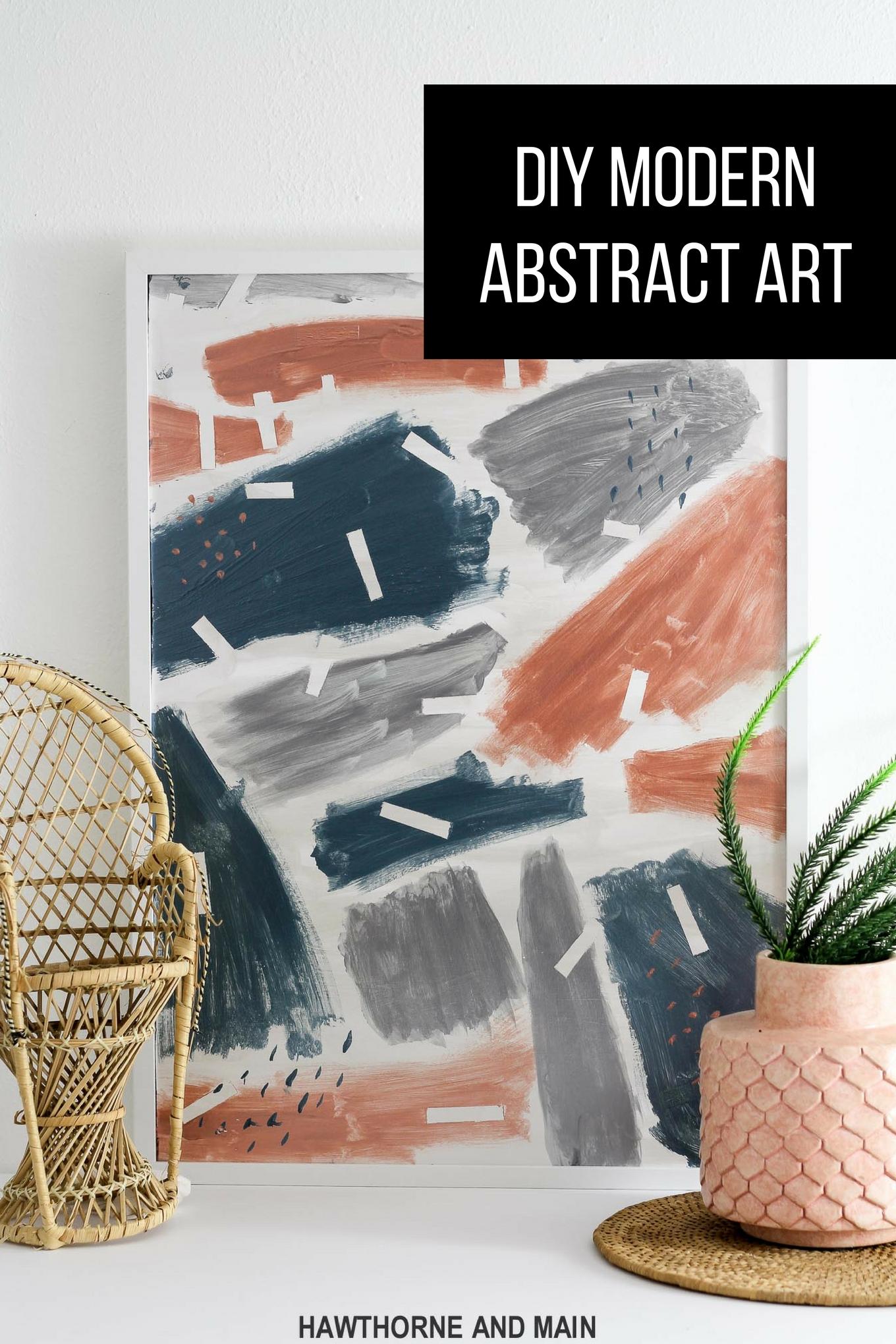DIY Modern Abstract Art – HAWTHORNE AND MAIN