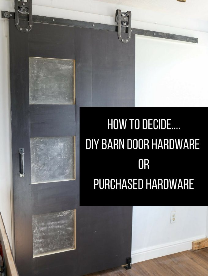 How to Decide: DIY Barn Door Hardware or Purchase Hardware..?