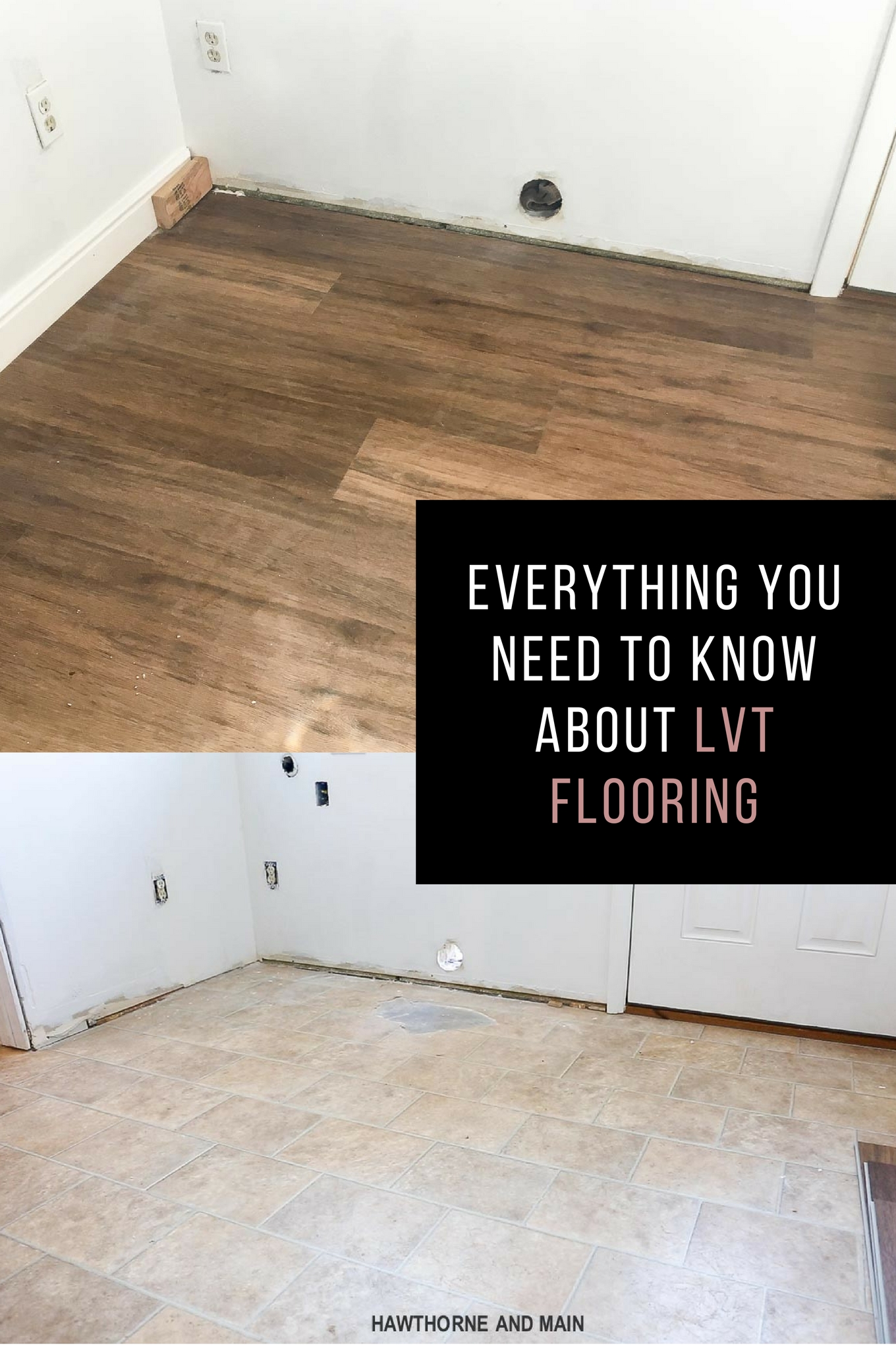 everything you need to know about lvt flooring hawthorne and main